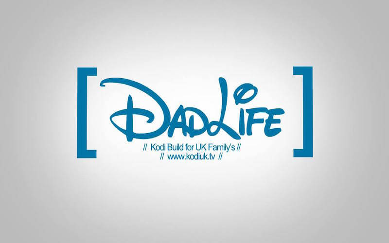 Dad Life Kodi Build - ...
