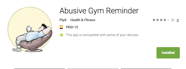 Abusive Gym Reminder Android App