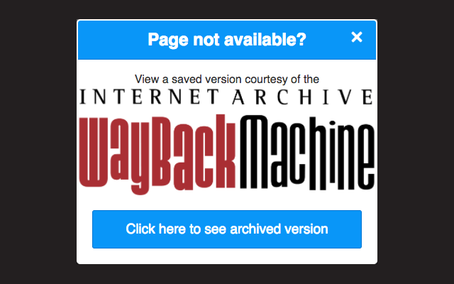 Internet Archive WayBack Machine Chrome Extension